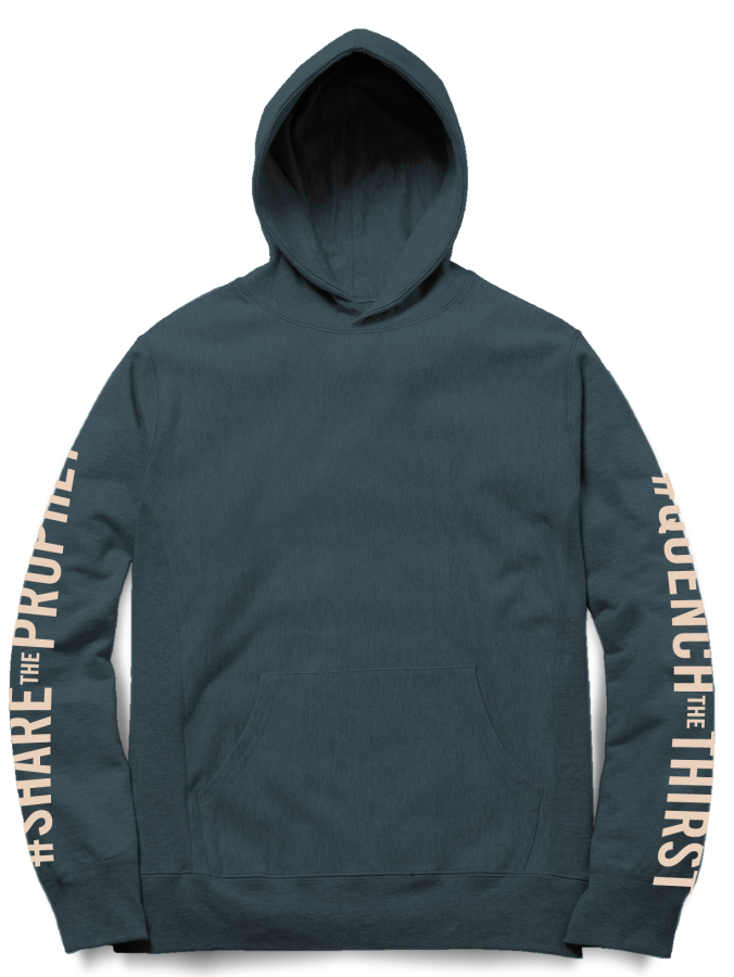 #QuenchTheThirst Hoodie