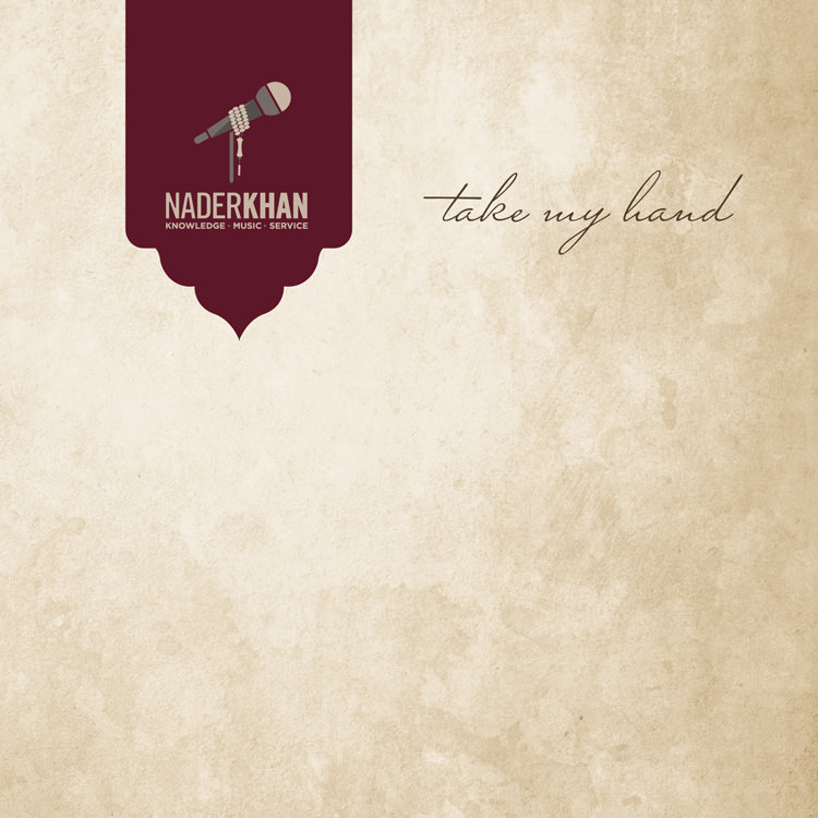 TAKE MY HAND - Nader Khan